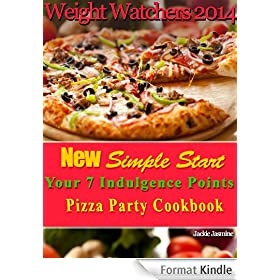 Weight Watchers 2014 New Simple Start Your 7 Indulgence Points Pizza Party Recipes Book