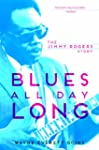 Blues All Day Long: The Jimmy Rogers...