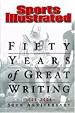 Sports Illustrated: Fifty Years of Great Writing