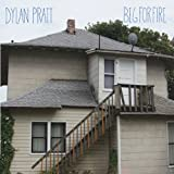 Beg for Fire Dylan Pratt