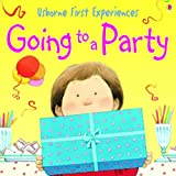Anna Civardi Going to a Party (Usborne First Experiences)
