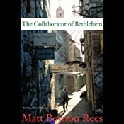The Collaborator of Bethlehem: An Omar Yussef Mystery | [Matt Beynon Rees]