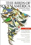 The Birds of South America: Volume 1:  The Oscine Passerines