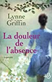 img - for La douleur de l'absence book / textbook / text book