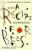 A Recipe For Bees (1860495281) by Gail Anderson Dargatz