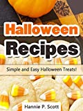Halloween Recipes: Simple and Easy Halloween Treats (Simple and Easy Halloween Recipes Book 1)