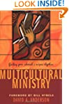 MULTICULTURAL MINISTRY: Finding Your...