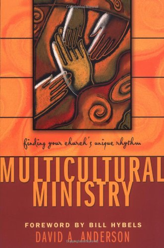Multicultural Ministry Finding Your Church s Unique Rhythm310251613
