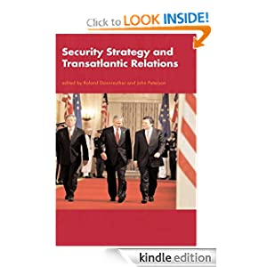 Security Strategy and Transatlantic Relations John Peterson, Roland Dannreuther