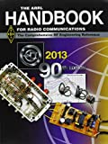 The ARRL Handbook for Radio Communications 2013