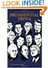Complete Book of Presidential Trivia, Th