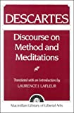 Descartes: Discourse On Method and the Meditations (0023672609) by Laurence J. Lafleur