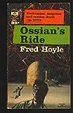 Ossian's Ride (Berkley Medallion SF, G495) (0425704955) by Fred Hoyle