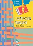 img - for L' Expression Francaise:  crite et Orale (French Edition) book / textbook / text book