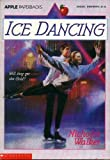 Ice Dancing (0590467646) by Nicholas Walker