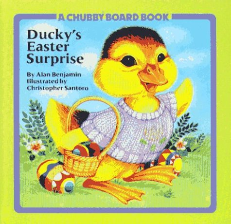 Ducky's Easter Surprise (Chubby Board Books)