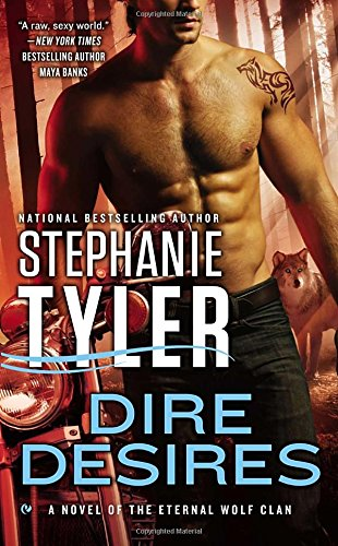 Image of Dire Desires: A Novel of the Eternal Wolf Clan