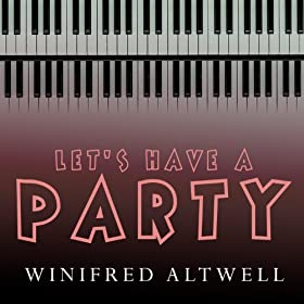 Winifred Atwell - Let's Have A Ding Dong