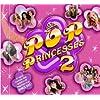 Pop Princesses Vol.2 [CD + DVD]