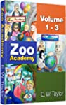 Zoo Academy (Volume 1-3): Edition Bil...