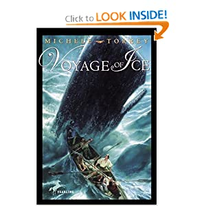 Voyage of Ice (Chronicles of Courage (Yearling)) Michele Torrey