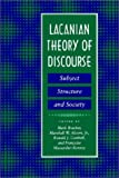 img - for Lacanian Theory of Discourse: Subject, Structure, and Society book / textbook / text book