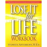 Lose It for Life Workbook ~ Stephen Arterburn