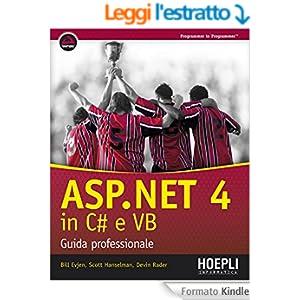 ASP.NET 4 in C# e VB: Guida professionale (Linguaggi & programmazione)