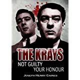 The Krays Not Guilty Your Honourby Joseph Henry Gaines