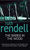 Ruth Rendell The Babes In The Wood: (A Wexford Case)