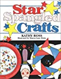 Star-Spangled Crafts (0761317775) by Kathy Ross