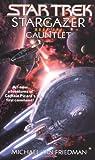 Gauntlet (Star Trek: Stargazer, Book 1)