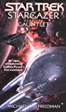 Gauntlet (Star Trek: Stargazer) (0743427920) by Friedman, Michael Jan