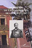 img - for mortenol ou les infortunes de la servitude book / textbook / text book
