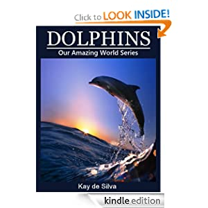 "<strong>Student Reporter, Mya S., Reviews <em>Dolphins: Breathtaking Photos and Fascinating Facts on Animals</em> in Nature by Kay de Silva: ""This book taught me so much about dolphins and I liked this book a lot because of that.""</strong>"