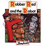 Letterland Storybooks - Robber Red and the Robotby Vivien Stone