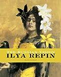 Ilya Repin: 1844-1930