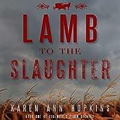 Lamb to the Slaughter | Karen Ann Hopkins