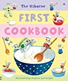 img - for First Cookbook (Usborne First Cookbooks) by Angela Wilkes New Edition (2006) book / textbook / text book