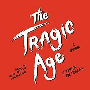 The Tragic Age Audiobook