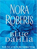 Blue Dahlia (1594130612) by Roberts, Nora