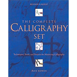 The Complete Calligraphy Set Ann Bowen 9780762103508