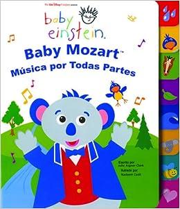 Baby Einstein: Baby Mozart musica por todas partes: Baby Mozart Music