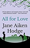 All for Love by Jane Aiken Hodge