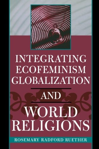 Integrating Ecofeminism, Globalization, and World...