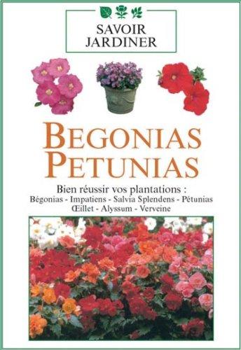 savoir jardiner b gonias p tunias