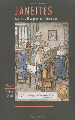 Janeites : Austen's disciples and devotees