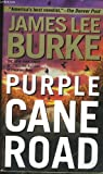 Purple Cane Road (0440295823) by Burke, James Lee