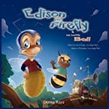 Edison the Firefly and His Buddy Bell (Multilingual Edition)