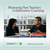 Mentoring-New-Teachers-Through-Collaborative-Coaching-Facilitation-and-Training-Guide